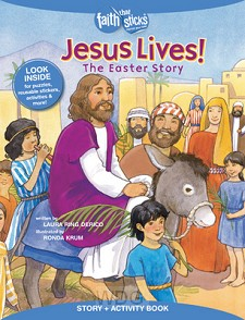 Jesus Lives! The Easter Story, Story & A