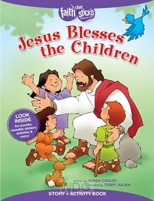 Jesus Blesses the Children: Story & Acti