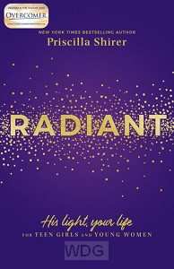 Radiant: His Light, Your Life for Teen G