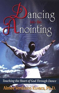 Dancing Into The Anointing
