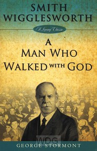Wigglesworth - A Man Who Walked With Go