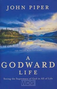 A Godward Life: 120 Daily Meditaions