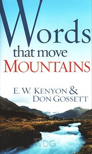 Words That Move Mountains