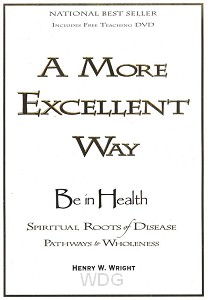 A More Excellent Way to be in health