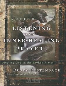 Listening And Inner-Healing Prayers