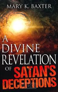 A Divine Revelation of Satan's Deception