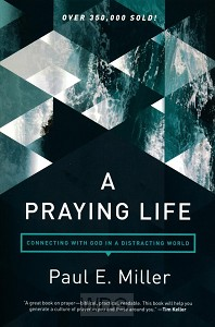A Praying Life (revised)