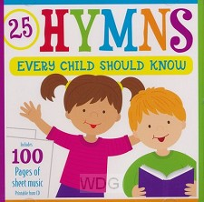 25 Hymns Every Child Should Know (CD)