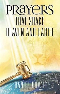Prayers That Shake Heaven and Earth, Vol