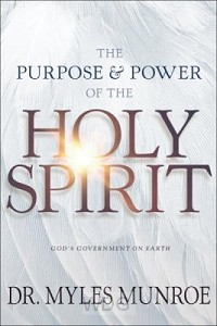 Purpose And Power Of the Holy Spirit