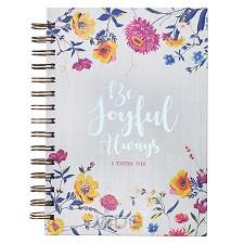 Be joyful always - 1 Thess 5:16