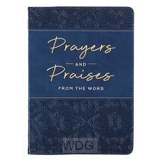 Prayers and Praises From the Word