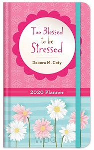 Planner 2020 too blessed to be stressed