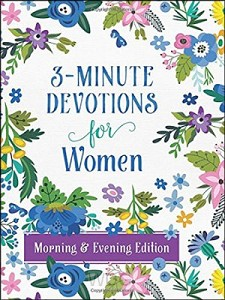 3-Minute Devotions for Women Morning & e