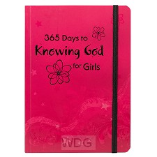365 Days to knowing God for Girls