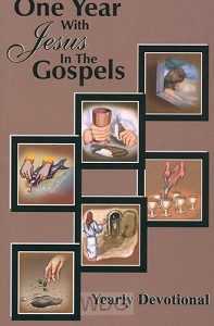 One Year with Jesus In The Gospels Yearl