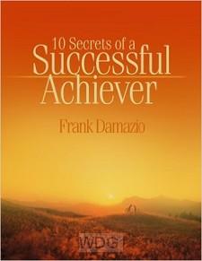 10 Secrets Of A Succesful Achiever