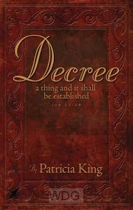 Decree: A thing an it shall be establish