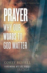 Prayer: Why Our Words Matter