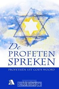 De Profeten Spreken