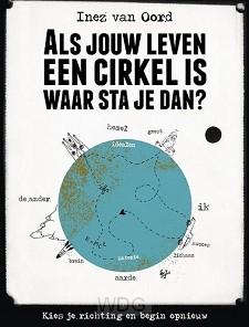 Als jouw leven een cirkel is waar sta je