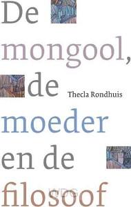 De mongool, de moeder en de filosoof