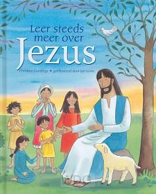 Leer steeds meer over Jezus