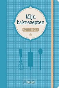 Notitieboek Mijn bakrecepten