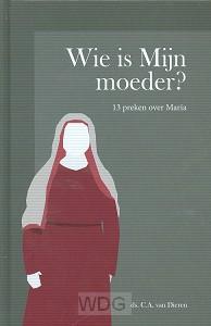 Wie is mijn moeder?