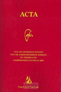 Acta 2005 generale synode geref kerken i