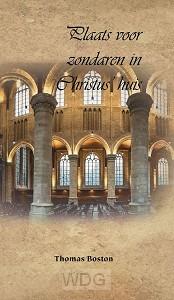Plaats voor zondaren in Christus huis
