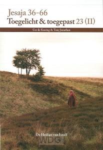 Jesaja 36-66 toegelicht en toegepast