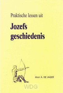 Praktische lessen uit Jozefs geschiedeni