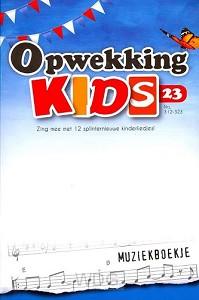 Opwekking kids muziekboek 23 (312-323)
