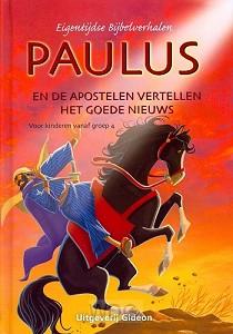 Paulus en de apostelen vertellen het