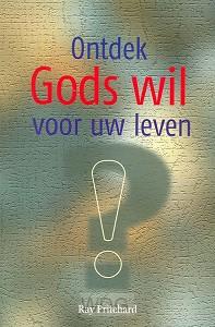 Ontdek Gods wil voor uw leven