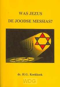 Was Jezus de joodse messias?