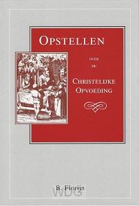 Opstellen over de christelijke opvoeding