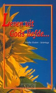 Leven uit Gods liefde
