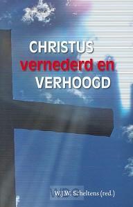 Christus vernederd en verhoogd