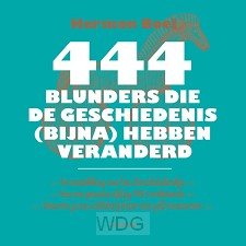 444 blunders die de geschiedenis (bijna)