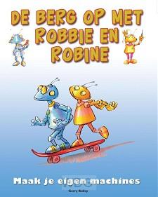 De Berg op met Robbie en Robine