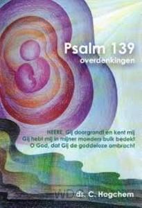 Psalm 139 overdenkingen