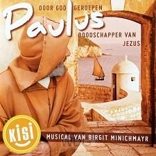 Paulus, Musical van B.Minichmayr