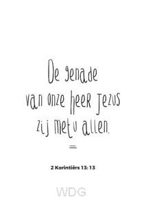 De genade van onze Heer Jezus zij met u