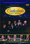Cathedrals Family Reunion: Past DVD
