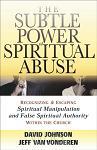 Subtle Power Of Spiritual Abuse