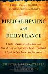Biblical Healing and Deliverance (repack