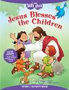Jesus Blesses the Children: Story & Acti