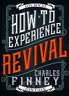 How to Experience Revival (Journal Ed)